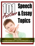 Another 101 Speech &amp; Essay Topics